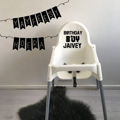 Sticker kinderstoel Birthday boy met naam.